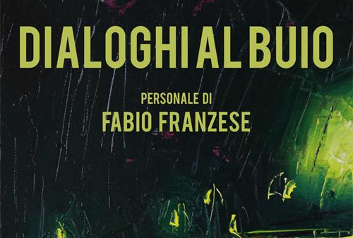 'Dialoghi al buio', Fabio Franzese apre le porte della sua esposizione