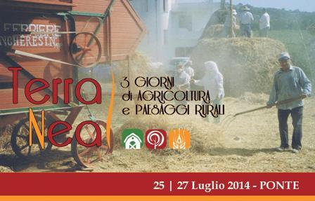 Agricoltura e paesaggi rurali al centro della kermesse 'TerraNea', Ponte 25-27 luglio