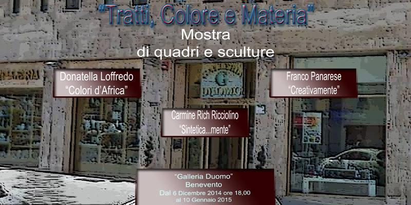 Alla 'Galleria Duomo' collettiva di quadri e sculture dal titolo 'Tratti, Colori e Materia'