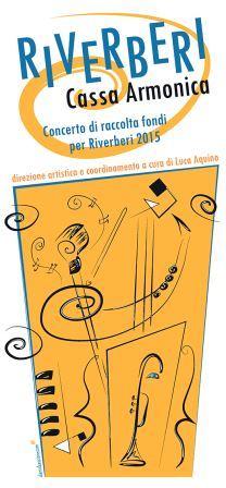 'Riverberi Cassa Armonica', un grande spettacolo per sostenere il jazz targato Benevento