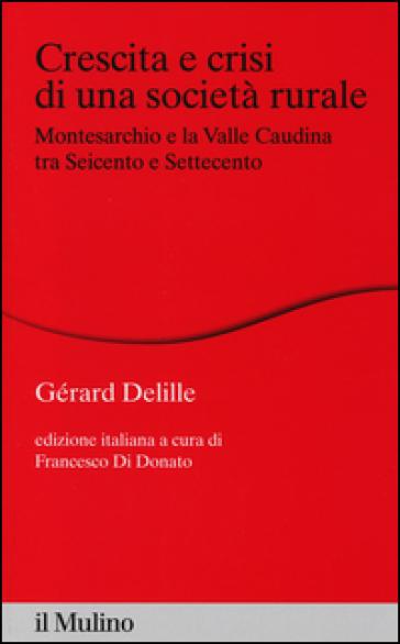 Domani presentazione dell'edizione italiana del libro 'Crescita e crisi di una società rurale', alla presenza dell'autore