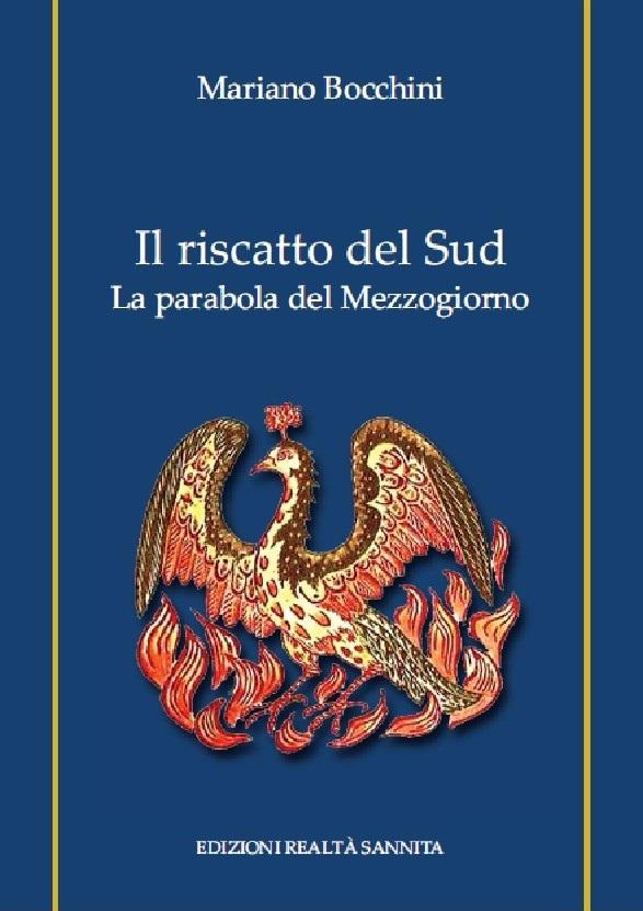 Le Edizioni Realtà Sannita presentano il libro 'Il riscatto del Sud-La parabola del Mezzogiorno' di Mariano Bocchini