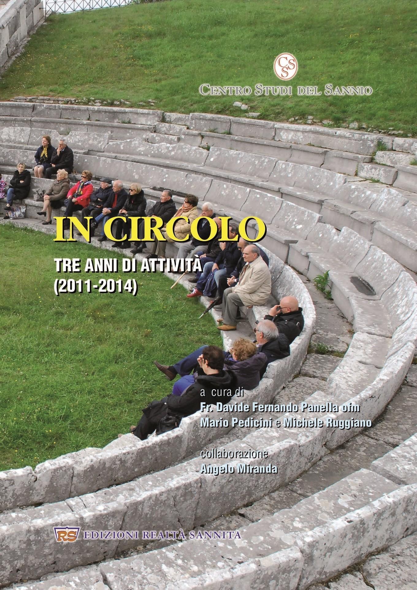 Domani presentazione del libro 'In Circolo – Tre anni di attività del Centro Studi del Sannio'