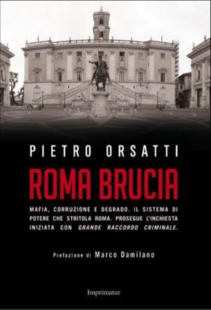 Presentazione del libro 'Roma Brucia' di Pietro Orsatti