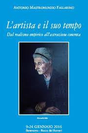 'L'artista e il suo tempo', mostra di Mastronunzio alla Rocca dei Rettori di Benevento