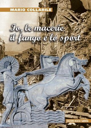 'Io, il fango, le macerie e lo sport', il nuovo libro di Mario Collarile