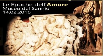 San Valentino al Museo del Sannio con 'Le Epoche dell'Amore'