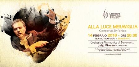'Alla luce, meraviglia', concerto sinfonico dell'Orchestra Filarmonica di Benevento