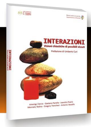 Domani sarà presentato il libro 'Interazioni – Visioni chiastiche di possibili vissuti'