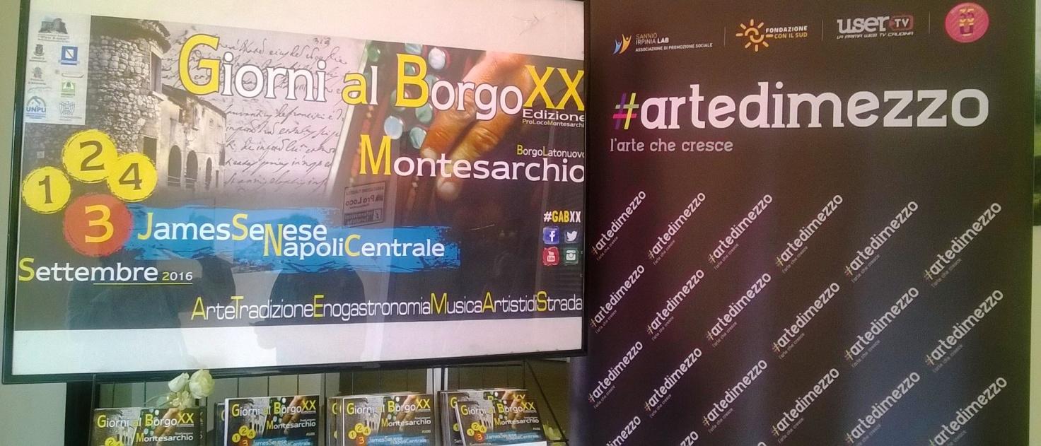 Gli artisti di '#artedimezzo' protagonisti, a Montesarchio, della kermesse 'Giorni al Borgo'
