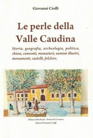 Airola, presentazione del libro 'Le perle della Valle Caudina'