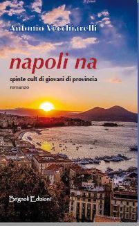 Pontelandolfo, domani presentazione del libro 'napoli na' di Antonio Vecchiarelli