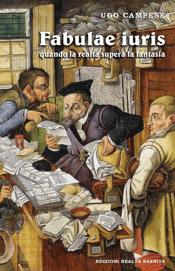 Le Edizioni Realtà Sannita presentano il libro 'Fabulae iuris' di Ugo Campese