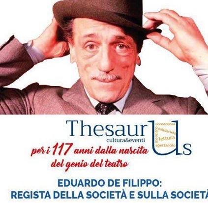 Benevento celebra De Filippo, incontro di Thesaurus nell'anniversario della nascita
