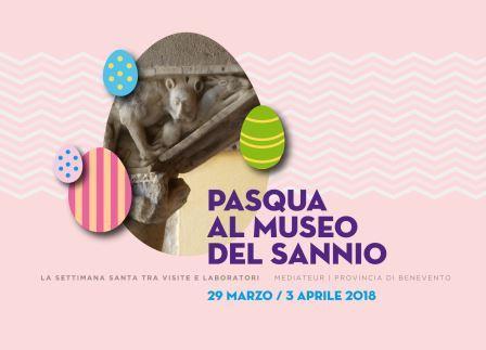 Da domani, a Benevento, al via l'evento 'Pasqua al Museo'