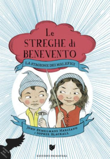 Le Streghe di Benevento, il libro di John Bemelmans Marciano approda in libreria