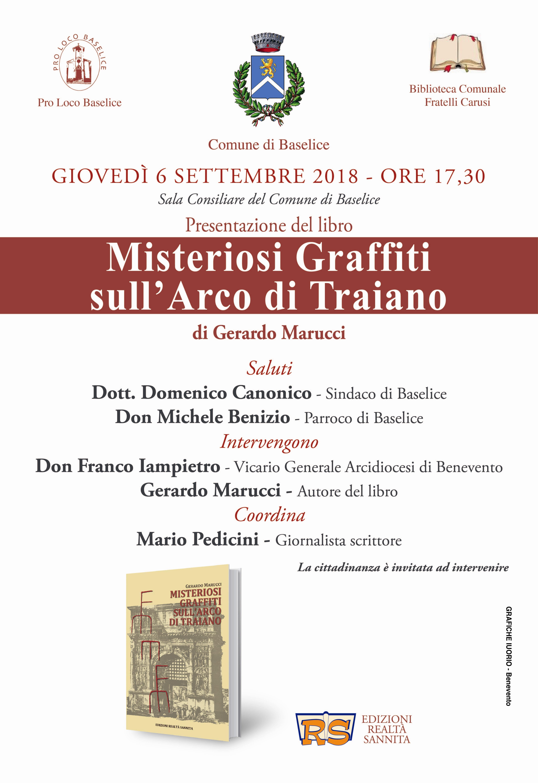 """Le Edizioni Realtà Sannita presentano il libro """"Misteriosi Graffiti sull'Arco di Traiano"""" di Gerardo Marucci"""