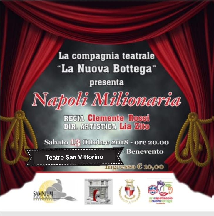 """Il 13 ottobre lo spettacolo """"Napoli Milionaria"""" al teatro San Vittorino"""