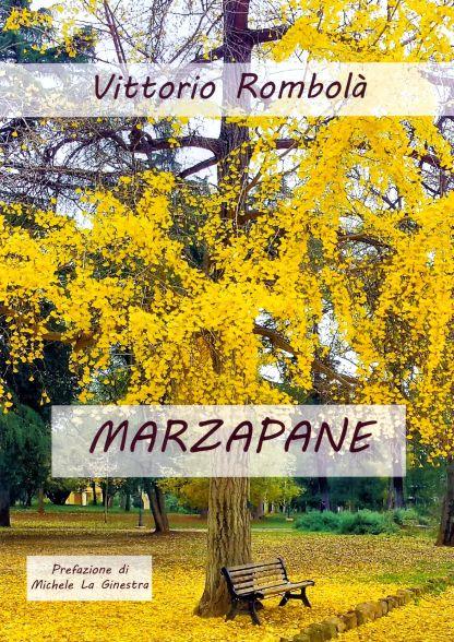 """Incontro con l'autore Vittorio Rombolà, il 10 maggio ad Airola, e presentazione del libro """"Marzapane"""""""