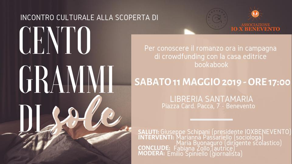 Sabato, alla libreria Santamaria di Benevento, presentazione del libro 'Cento grammi di sole'