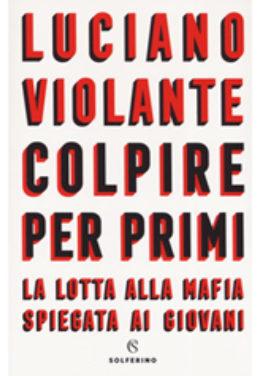 Il 4 febbraio, al Musa di Benevento, Luciano Violante presenta il libro 'Colpire per primi'