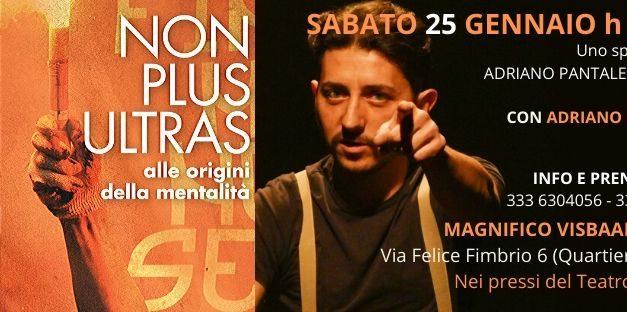 Sabato, il Magnifico Visbaal Teatro, propone lo spettacolo 'Non plus ultras'