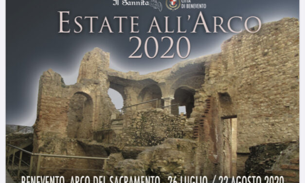 Benevento, dal 26 luglio al via la rassegna 'Estate all'Arco'