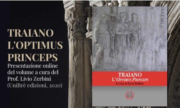 Traiano l'optimus Princeps, domani presentazione online del volume di Livio Zerbini