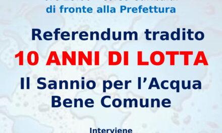 Comitato Acqua Bene Comune, manifestazione 10 anni dal referendum tradito
