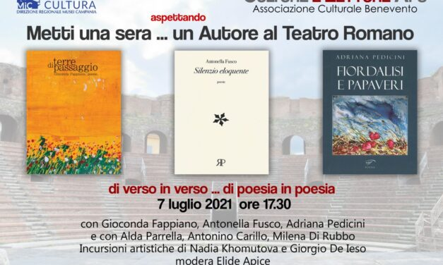 'Di verso in verso di poesia in poesia', ultimo appuntamento il 7 luglio al teatro romano di Benevento